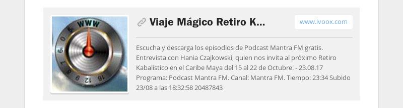 Viaje Mágico Retiro Kabalístico con Hania Czajkowski en el Caribe Maya - EL PORTALwww.ivoox.com...