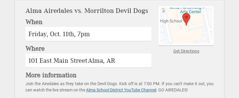 Alma Airedales vs. Morrilton Devil Dogs When Friday, Oct. 11th, 7pm Where 101 East Main Street...