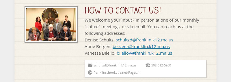 "HOW TO CONTACT US!  We welcome your input - in person at one of our monthly ""coffee"" meetings, or via..."