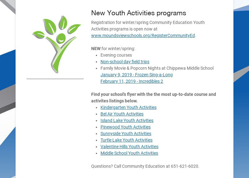 New Youth Activities programs Registration for winter/spring Community Education Youth Activities...