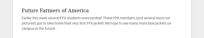 Future Farmers of America Earlier this week several FFA students were excited! These FFA members...