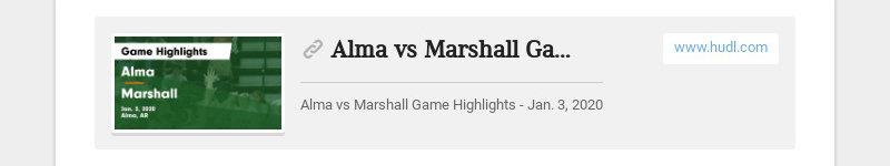 Alma vs Marshall Game Highlights - Jan. 3, 2020 www.hudl.com Alma vs Marshall Game Highlights -...
