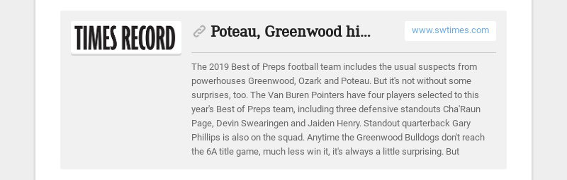 Poteau, Greenwood highlight Best of Preps Football Team www.swtimes.com The 2019 Best of Preps...