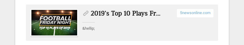 2019's Top 10 Plays From Football Friday Night 5newsonline.com …