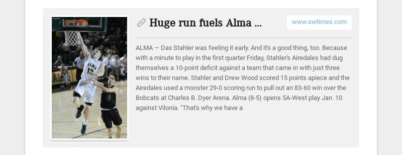 Huge run fuels Alma past Marshall www.swtimes.com ALMA — Dax Stahler was feeling it early. And...