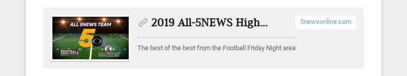 2019 All-5NEWS High School Football Team 5newsonline.com The best of the best from the Football...