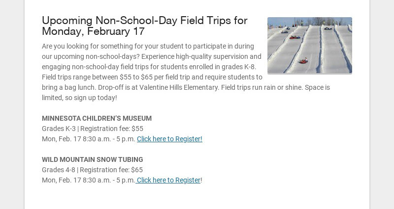 Upcoming Non-School-Day Field Trips for Monday, February 17