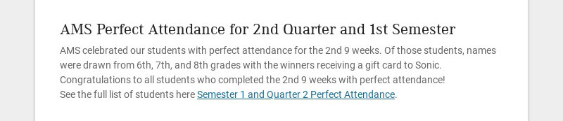 AMS Perfect Attendance for 2nd Quarter and 1st Semester AMS celebrated our students with perfect...