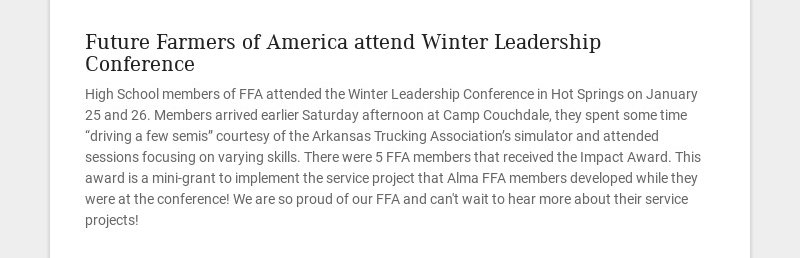 Future Farmers of America attend Winter Leadership Conference High School members of FFA attended...
