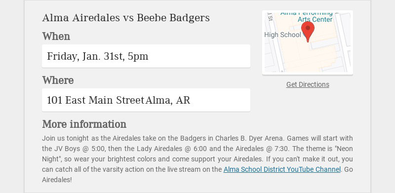 Alma Airedales vs Beebe Badgers When Friday, Jan. 31st, 5pm Where 101 East Main Street Alma, AR...