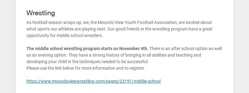 Wrestling As football season wraps up, we, the Mounds View Youth Football Association, are...