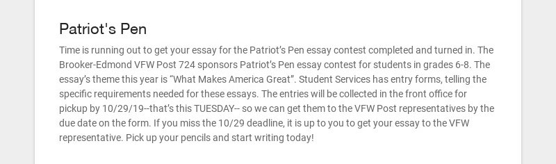Patriot's Pen Time is running out to get your essay for the Patriot's Pen essay contest completed...