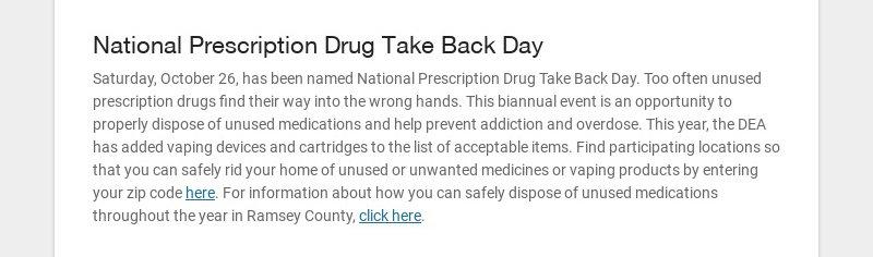 National Prescription Drug Take Back Day Saturday, October 26, has been named National...