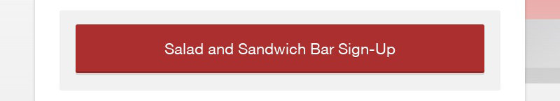 Salad and Sandwich Bar Sign-Up