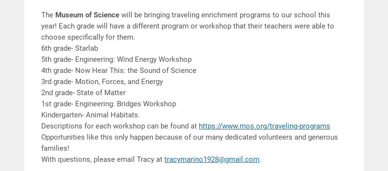 The Museum of Science will be bringing traveling enrichment programs to our school this year!...