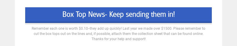 Box Top News- Keep sending them in!