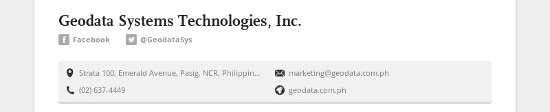 Geodata Systems Technologies, Inc. Facebook @GeodataSys Strata 100, Emerald Avenue, Pasig, NCR,...