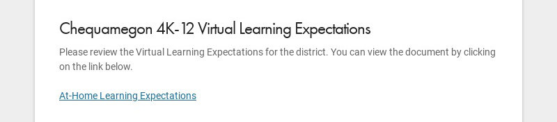 Chequamegon 4K-12 Virtual Learning Expectations Please review the Virtual Learning Expectations...