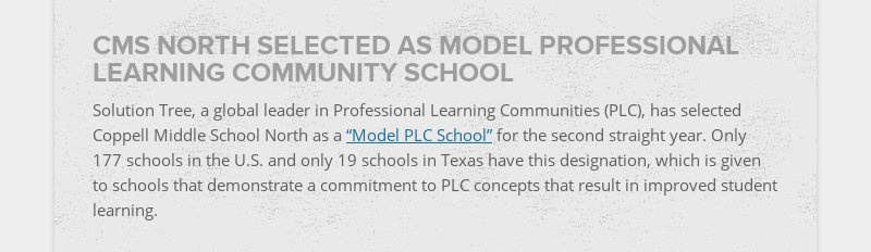 CMS NORTH SELECTED AS MODEL PROFESSIONAL LEARNING COMMUNITY SCHOOL Solution Tree, a global leader...