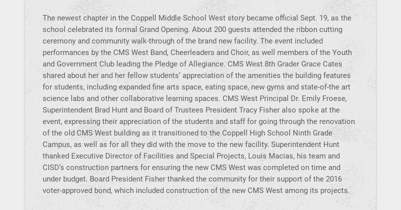 The newest chapter in the Coppell Middle School West story became official Sept. 19, as the...