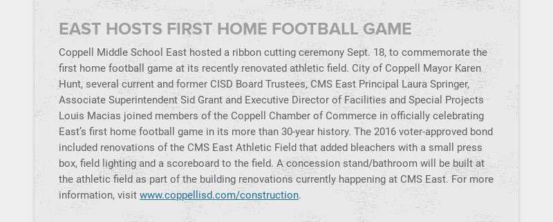 EAST HOSTS FIRST HOME FOOTBALL GAME Coppell Middle School East hosted a ribbon cutting ceremony...
