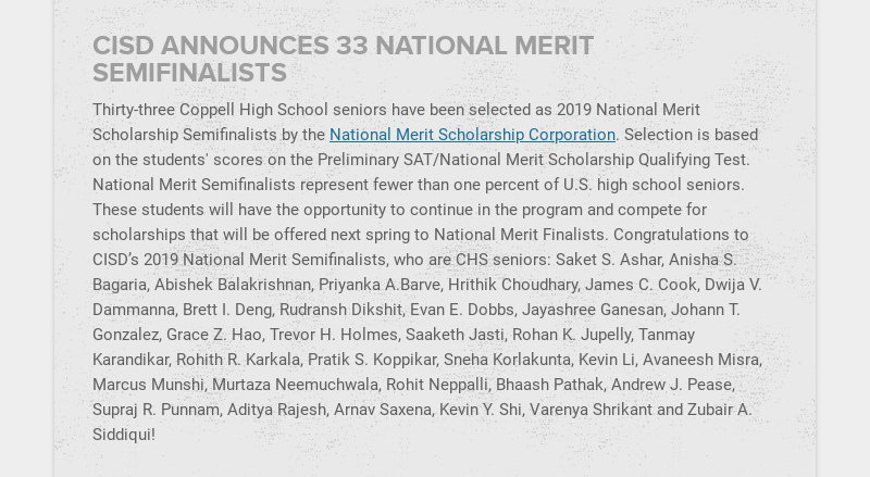 CISD ANNOUNCES 33 NATIONAL MERIT SEMIFINALISTS Thirty-three Coppell High School seniors have been...