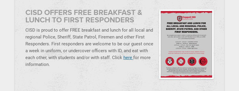 CISD OFFERS FREE BREAKFAST & LUNCH TO FIRST RESPONDERS CISD is proud to offer FREE breakfast and...