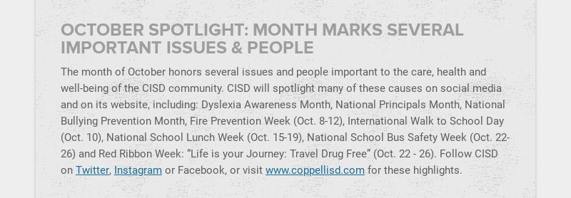 OCTOBER SPOTLIGHT: MONTH MARKS SEVERAL IMPORTANT ISSUES & PEOPLE The month of October honors...