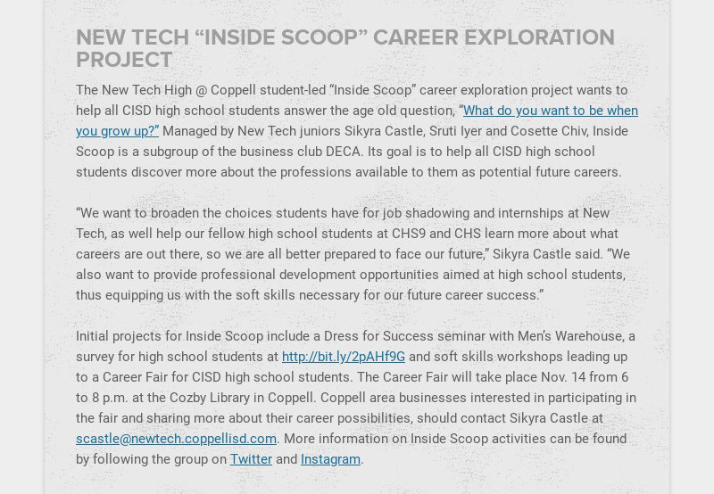 """NEW TECH """"INSIDE SCOOP"""" CAREER EXPLORATION PROJECT The New Tech High @ Coppell student-led..."""