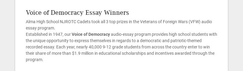 Voice of Democracy Essay Winners Alma High School NJROTC Cadets took all 3 top prizes in the...