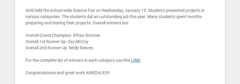 AHS held the school wide Science Fair on Wednesday, January 15. Students presented projects in...