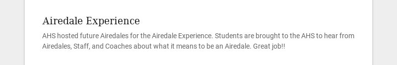 Airedale Experience AHS hosted future Airedales for the Airedale Experience. Students are brought...