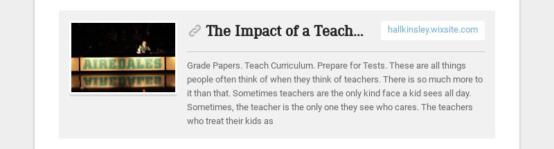 The Impact of a Teacher | Toney McMurray hallkinsley.wixsite.com Grade Papers. Teach Curriculum....