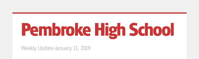 Pembroke High School Weekly Update-January 11, 2019