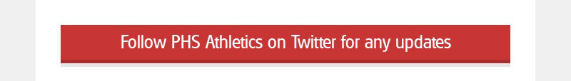 Follow PHS Athletics on Twitter for any updates