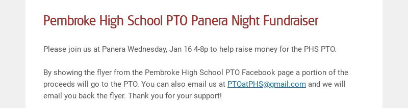 Pembroke High School PTO Panera Night Fundraiser Please join us at Panera Wednesday, Jan 16 4-8p...