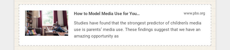 How to Model Media Use for Your Kids | Parenting Tips & Advice | PBS KIDS for Parents www.pbs.org...