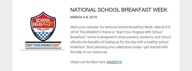 NATIONAL SCHOOL BREAKFAST WEEK MARCH 4-8, 2019 Mark your calendar for National School Breakfast...