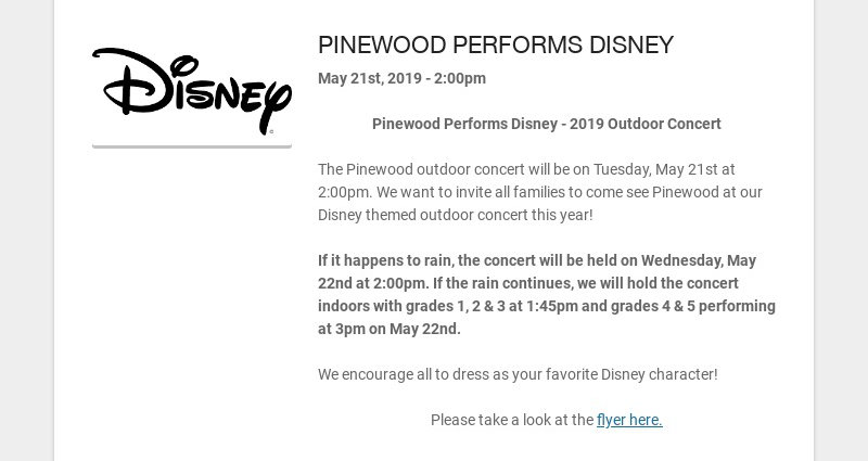 PINEWOOD PERFORMS DISNEY May 21st, 2019 - 2:00pm Pinewood Performs Disney - 2019 Outdoor Concert...