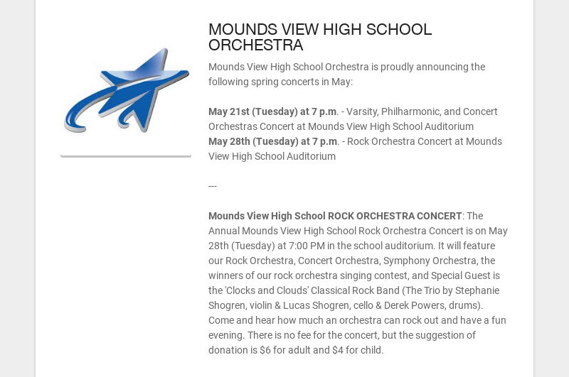 MOUNDS VIEW HIGH SCHOOL ORCHESTRA Mounds View High School Orchestra is proudly announcing the...
