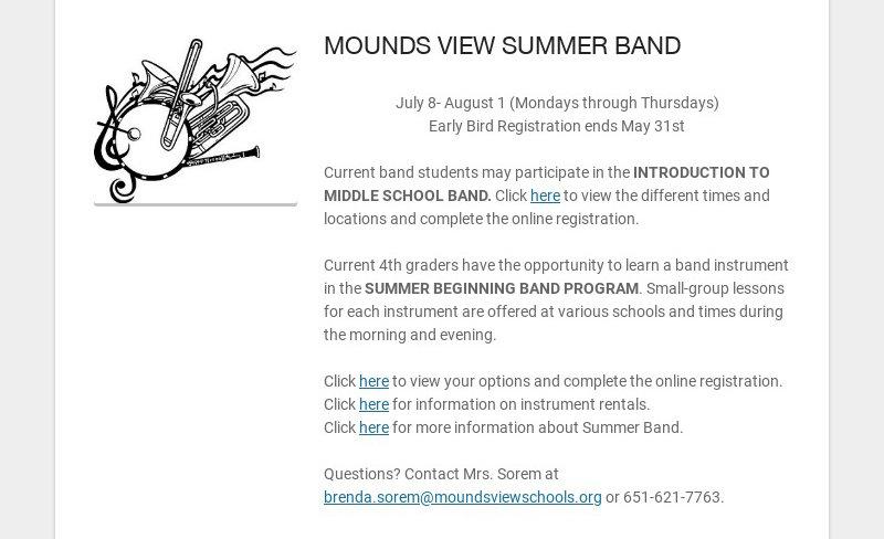 MOUNDS VIEW SUMMER BAND July 8- August 1 (Mondays through Thursdays) Early Bird Registration ends...