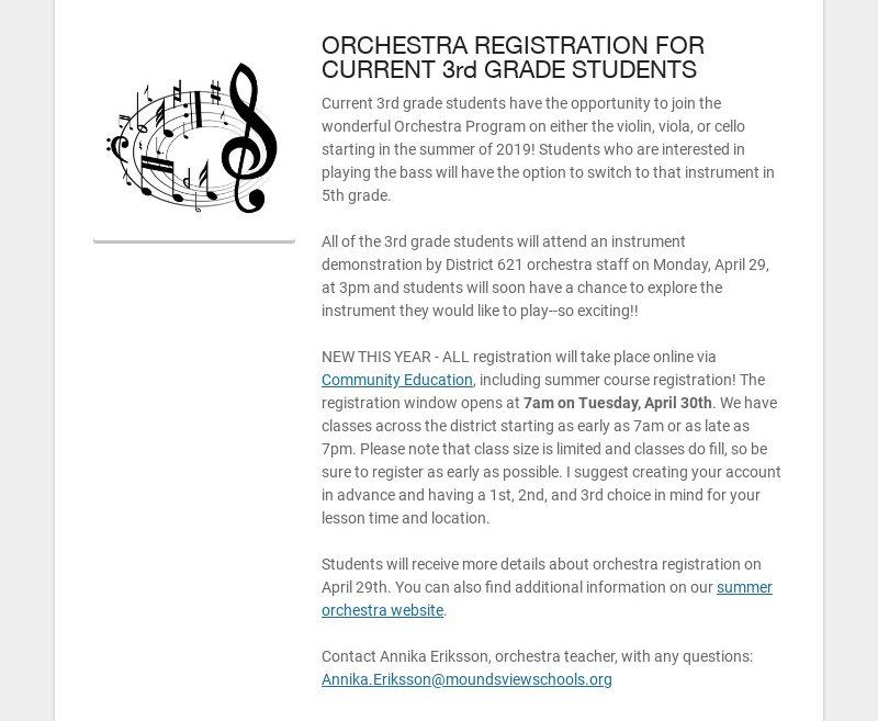 ORCHESTRA REGISTRATION FOR CURRENT 3rd GRADE STUDENTS Current 3rd grade students have the...