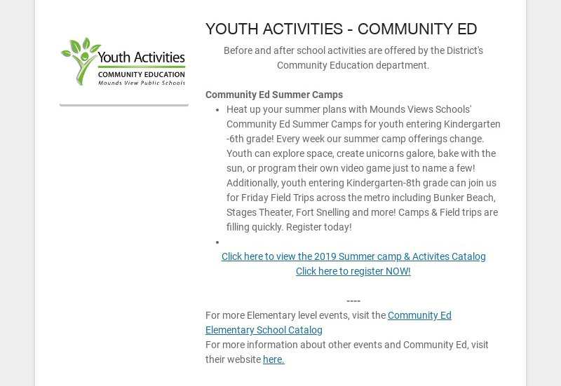 YOUTH ACTIVITIES - COMMUNITY ED Before and after school activities are offered by the District's...