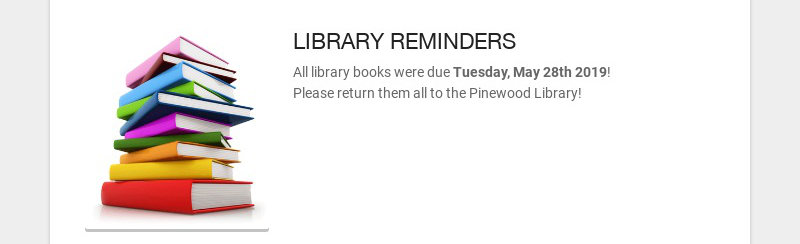 LIBRARY REMINDERS
