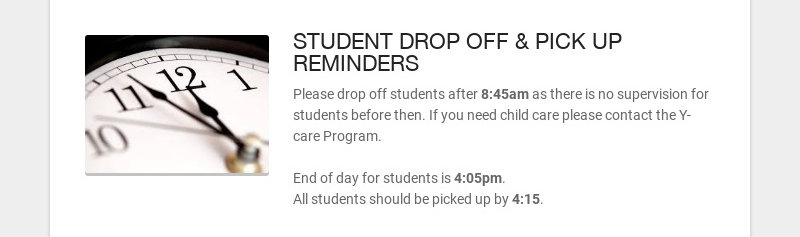 STUDENT DROP OFF & PICK UP REMINDERS