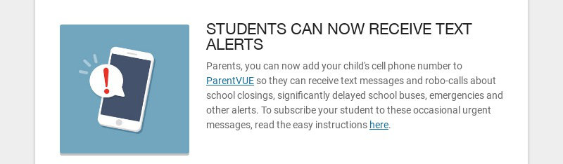STUDENTS CAN NOW RECEIVE TEXT ALERTS Parents, you can now add your child's cell phone number to...