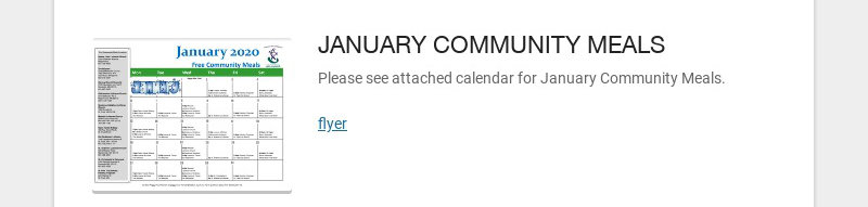 JANUARY COMMUNITY MEALS Please see attached calendar for January Community Meals. flyer