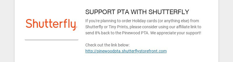 SUPPORT PTA WITH SHUTTERFLY If you're planning to order Holiday cards (or anything else) from...