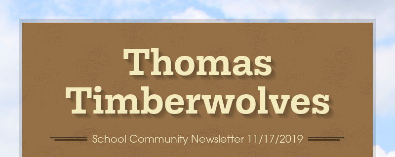 Thomas Timberwolves School Community Newsletter 11/17/2019