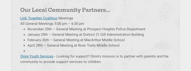 Our Local Community Partners... Link Together Coalition Meetings All General Meetings 5:00 pm –...